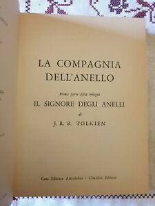 LA COMPAGNIA DELL'ANELLO IL SIGNORE DEGLI ANELLI di J. R. R. TOLKIEN Astrolabio
