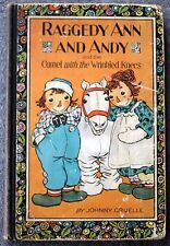 1924 RAGGEDY ANN AND ANDY Camel with Wrinkled Knees JOHNNY GRUELLE Illustrated