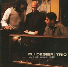 Live At Louis 649 [Digipak] - Eli Degibri Trio (CD 2008)