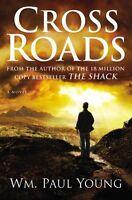 Cross Roads by WM. Paul Young