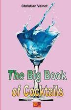 The Big Book of Cocktails by Christian Valnet (2015, Paperback)