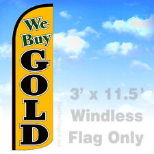 3'x11.5'  WE BUY GOLD WINDLESS Swooper Feather Flag Banner Sign - yq