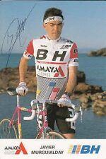 JAVIER MURGUIALDAY cyclisme ciclismo cp Signée autographe Cycling BH AMAYA vélo