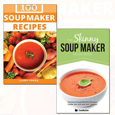 Skinny Soup Maker Recipe Collection 100 Delicious & Nutritious Soup 2 Books Set