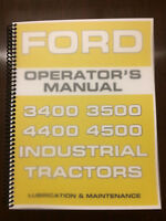 Ford 3400 3500 4400 4500 Industrial Tractor Operators Manual Owners Manual