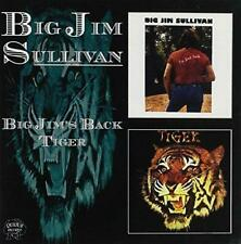 BIG JIM SULLIVAN - BIG JIM'S BACK  / TIGER 2 Albums on 1 CD (NEW & SEALED) Rare