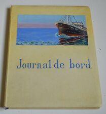 JOURNAL DE BORD DE EMILE HENRIOT ILLUS MARLAIVE ED LESAGE 1927 EO RELIURE