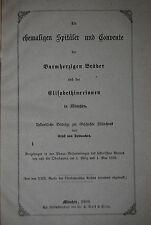 Destouches - Die ehemaligen Spitäler und Convente München - 1869