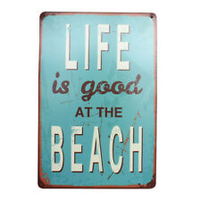 Life is Good at The Beach Metal Tin Sign Home Decor Painting Pub Cafe Bar