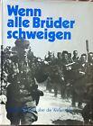 Wenn alle Brüder schweigen - Großer Bildband über die Waffen SS