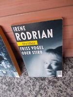 Friss Vogel oder stirb, ein Thriller von Irene Rodrian, aus dem rororo Verlag