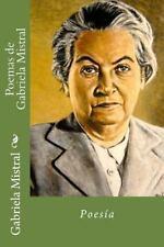 Poemas de Gabriela Mistral by Gabriela Mistral (2015, Paperback)