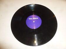 """THE SLAVE - 2-track 12"""" Vinyl Single - DJ PROMO"""