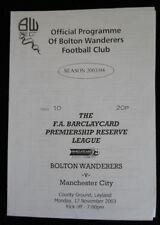 Bolton Wanderers reserves v  Manchester City  reserves 17-11-2003  vgc