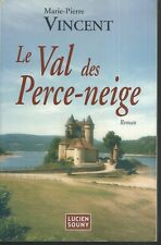 Le Val des Perce-Neige.Marie-Pierre VINCENT.Lucien Souny V002