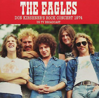 The Eagles Don Kirshners Rock Concert 1974 CD NEW Official Gift Idea RARE