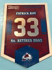 2012-13 Panini (Classic Signatures) Retired Banner Numbers # EN-5 Patrick Roy!