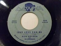 Ron Holden True Love Can Be / Everything's Gonna Be Alright 45 Vinyl Record