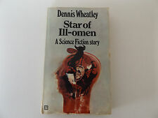 1971 STAR OF ILL-OMEN A Science Fiction Story by Dennis Wheatley PAPERBACK