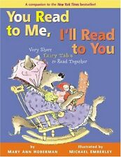 You Read to Me, Ill Read to You: Very Short Fairy Tales to Read Together by Mar