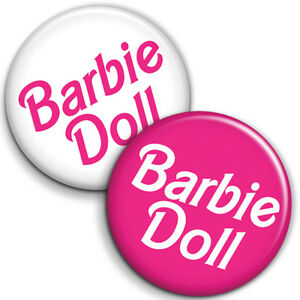 Barbie Doll - Button Badge / PinBack - 25mm 1 inch