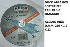 6 DISCO MOLA TAGLIO FERRO INOX MAURER PLUS 230X1,9 5+1 OMAGGIO 6 DISCHI ACCIAIO