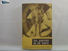 J 5398 LIBRO LES SOURCES DU XX SIECLE L'ARTE IN EUROPA DAL 1884 AL 1914
