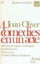 Quatre comèdies en un acte. Joan Oliver.