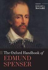 NEW The Oxford Handbook of Edmund Spenser (Oxford Handbooks)