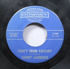Hear! Country Gospel 45 Danny Lawrence - Echo'S From Calvary / Peace Of Mind On