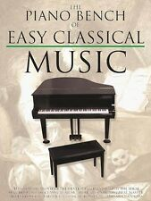 The Piano Bench of Easy Classical Music Sheet Music Book NEW 014025483