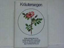 Kräutersegen. Ein Handbuch der Heilpflanzen