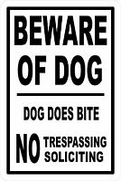 BEWARE OF DOG NO TRESPASSING *Aluminum* 8 x 12 Metal Novelty Sign