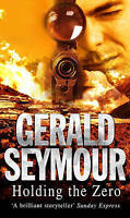 Holding The Zero, Seymour, Gerald, Very Good Book