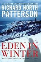 Eden in Winter Hardcover Richard North Patterson