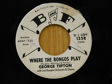 George Tipton 45 Where The Bongos Play bw Willingly B&F Teen Popcorn
