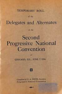 Teddy Roosevelt 2nd Progressive National Convention Delegate Roll 1916 CPG3