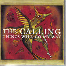 The Calling-things Will go my Way cd single