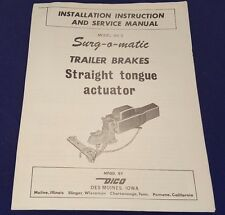 SWING-o-matic Straight Tongue Actuator Model 501-S Installation & Service Manual
