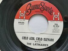 THE LATINAIRES Little Joe Johnny Hernandez BUENA SEURTE Tejano Tex-Mex RANCHERA