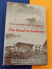 WWII Arnhem 101st AIRBORNE SCREAMING EAGLE in HOLLAND hardback/dj Burgett