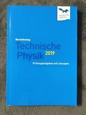Technische Physik 2019 Berufskolleg Fachhochschule Prüfungsaufgaben mit Lösungen