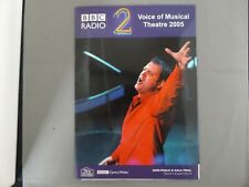 2005 BBC RADIO 2 VOICE OF MUSICAL THEATRE PROGRAMME SIGNED BY HOST JUDGES etc