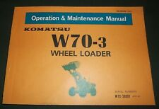 KOMATSU W70-3 WHEEL LOADER OPERATOR OPERATION & MAINTENANCE BOOK MANUAL