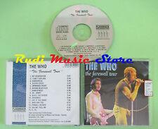 CD THE WHO The farewell tour FLASHBACK 01.93.0200 (Xs1) no lp mc dvd