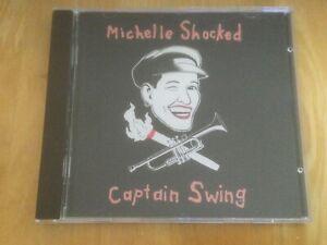 Michelle Shocked - Captain Swing (CD)