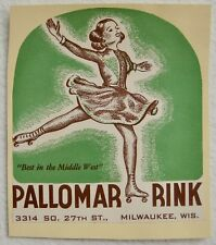 Milwaukee WI Pallomar Roller Skating Rink Midwest Advertising Vintage Label