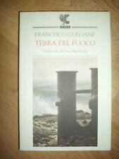 FRANCISCO COLOANE - TERRA DEL FUOCO - ED:GUANDA - ANNO:1996 (YO)