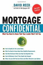 Mortgage Confidential: What You Need to Know That