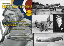 SQUADRONS! No. 48 - The SPITFIRE XIV  - The British squadrons